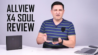 UNBOXING & REVIEW - Allview X4 Soul - iPhone la jumătate de preț