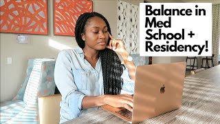 Balancing Life in Medical School and Residency! | Is it Possible?