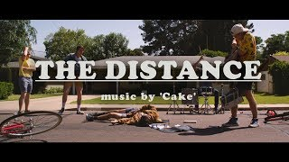 The Distance (Music Video)