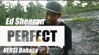 Ed Sheeran Perfect Cover Versi Bahasa Indonesia