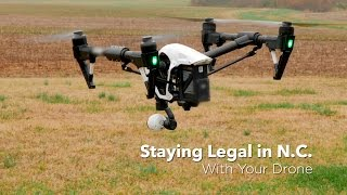 Staying Legal in NC with Your Drone