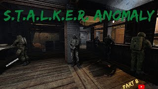Stalker Anomaly Gameplay Part 8
