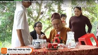 Sư Ông Về Thăm Quê Hương   HT.Thích Từ Thông   2017