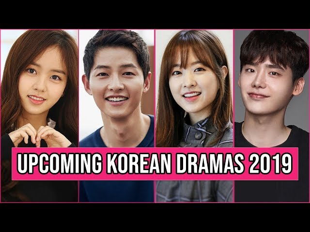 16 Upcoming Korean Dramas 2019 You Can T Miss To Watch