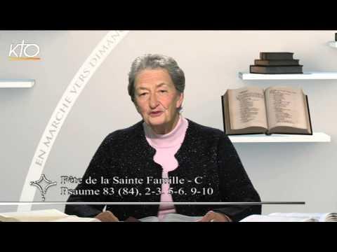 Fête de la Sainte Famille - C : Psaume