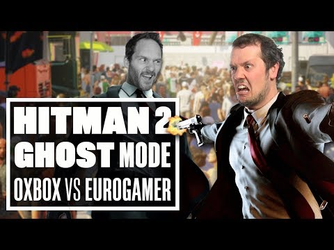 The Hitman 2 Ghost Mode Grudge Match – OUTSIDE XBOX VS EUROGAMER