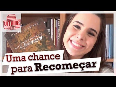UMA CHANCE PARA RECOMEÇAR - DIANA SCARPINE