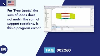 FAQ 002260 | For 'Free Loads', the sum of loads does not match the sum of support reactions. Is t...
