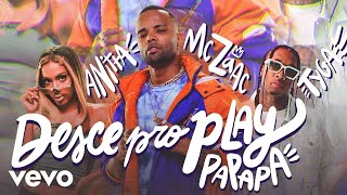 MC Zaac, Anitta, Tyga - Desce Pro Play (Pa Pa Pa)