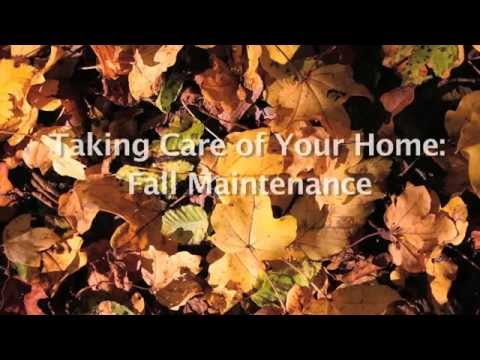 Caring for Your Home - Fall Maintenance