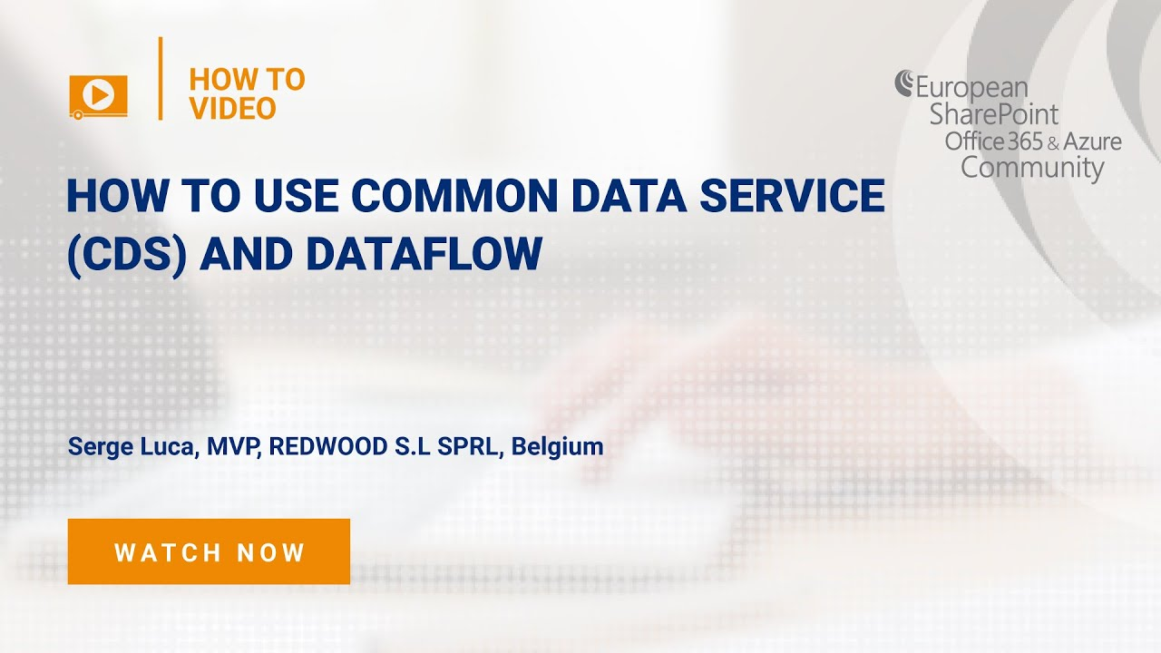 How To use Common Data Service (CDS) and DataFlow