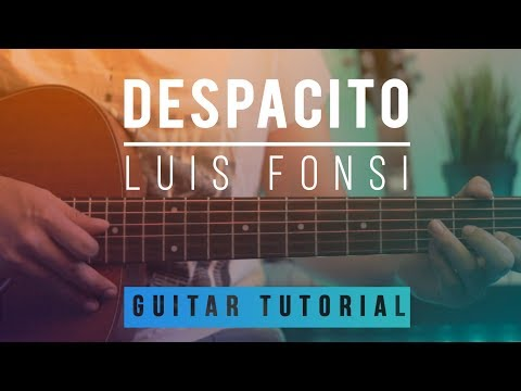 Despacito - Luis Fonsi Daddy Yankee | Guitar Lesson (Tutorial) How to play Chords ft. Justin Bieber