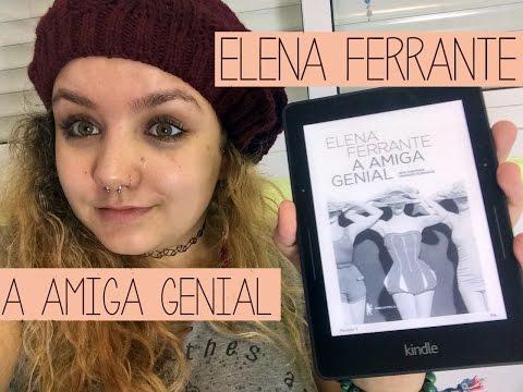 Resenha #6 A amiga genial, de Elena Ferrante | A história dos sapatos, do abuso e do assassinato