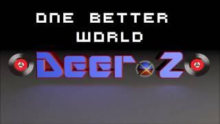 DeerZ - One Better World [Daft Punk Remix n°1]
