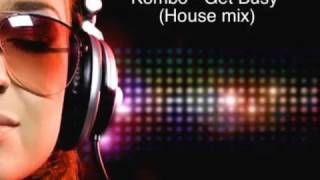Kombo - Get Busy (House mix)