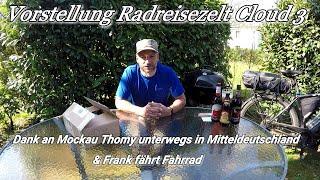 Vorstellung meines neuen Radreisezeltes Outwell Cloud 3 Dank an Frank fährt Rad u  Mockau Thomy