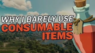 Consumable Items (and why I barely use them)