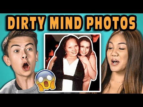 10 Photos That Prove You Have A Dirty Mind with Teens (React)