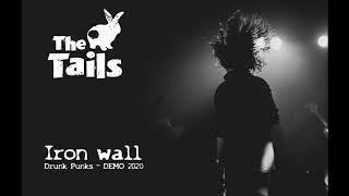 Video The Tails - Iron wall [DEMO 2020]