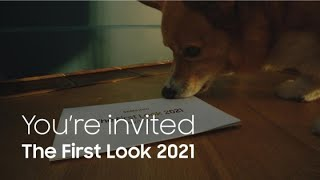 You're invited: The First Look 2021 | Samsung thumbnail
