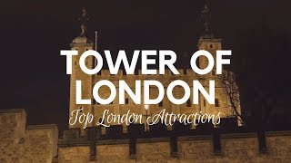 Tower of London and it's History - London Attractions