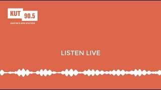 LISTEN LIVE: KUT 90.5