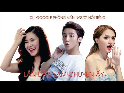 Chị google phỏng vấn Sơn Tùng Mtp, Hương Tràm,Hương Giang rất hài