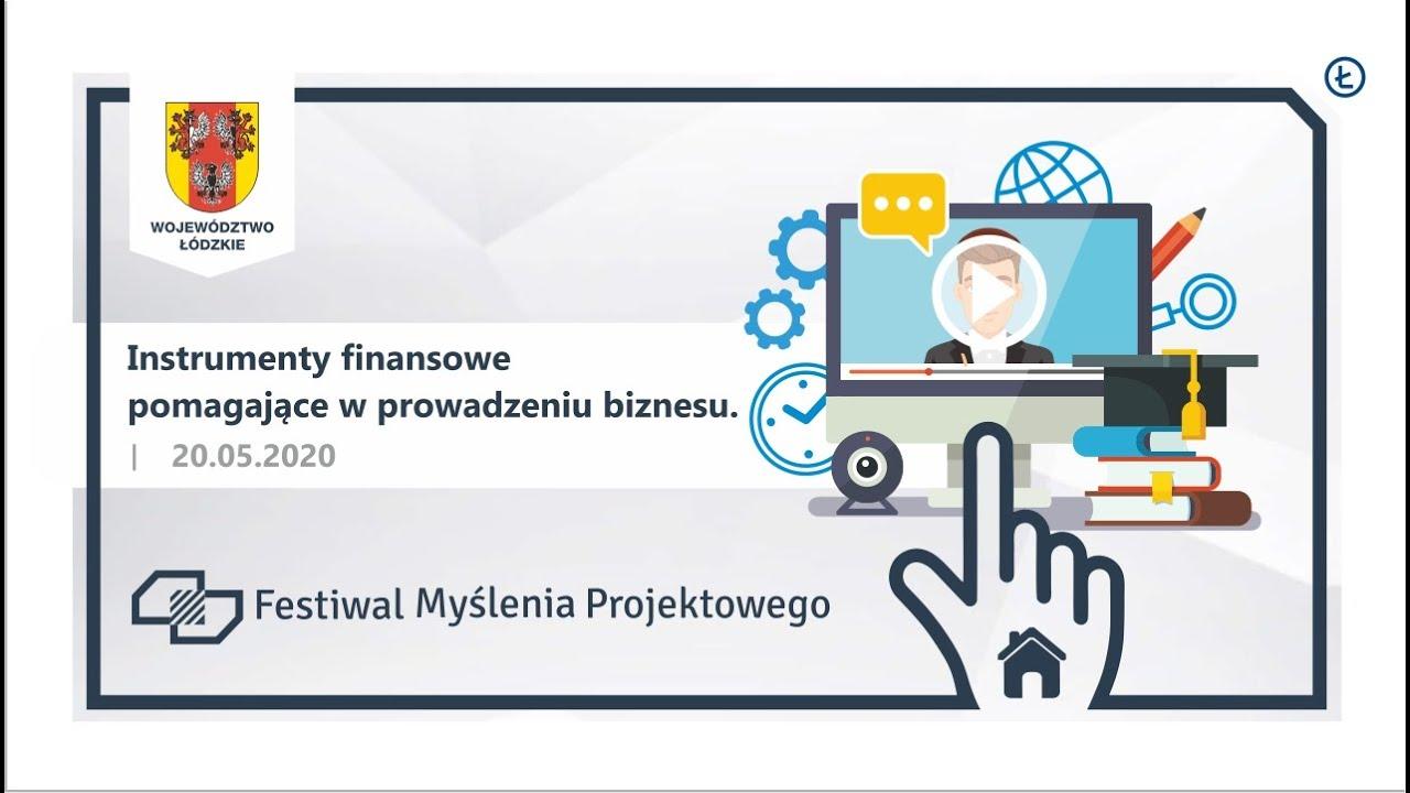 Instrumenty finansowe pomagające w prowadzeniu biznesu - zapis ze szkolenia online.