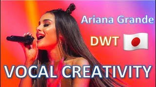 Ariana Grande's VOCAL CREATIVITY during Dangerous Woman Tour Japan
