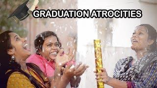 Graduation Atrocities || Life after Graduation || Pori Urundai