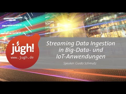 Streaming Data Ingestion in Big-Data- und IoT-Anwendungen