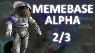 Memebase Alpha [2/3]