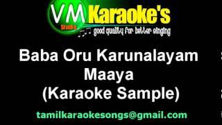 Baba Oru Karunalayam Karaoke