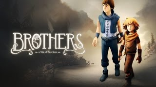Обзор игры Brothers: A Tale of Two Sons HD 720p