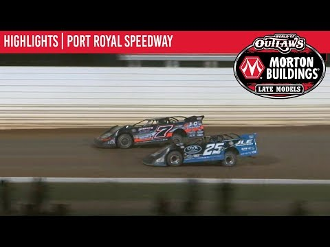World of Outlaws Morton Buildings Late Models Port Royal Speedway, August 17th, 2019 | HIGHLIGHTS