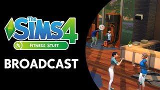 בואו לצפות בThe Sims 4: Fitness Stuff Broadcast ששודר אתמול