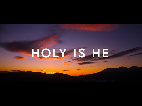 Holy is He