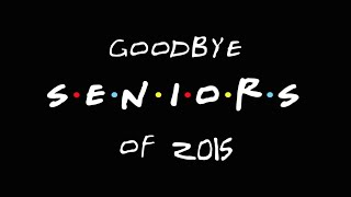 Senior Yearbook Video 2015