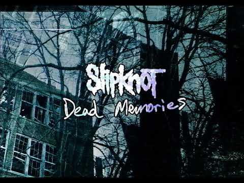 Slipknot - Dead Memories (instrumental)