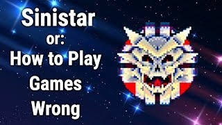 Sinistar or: How to Play Games Wrong