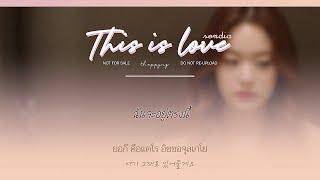《ไทยซับ》Sondia –This Is Love #theppyng  [Doom at Your Service OST Pt.6]