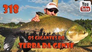 Programa Fishingtur na TV 318 - Pesqueiro Terra da Gente