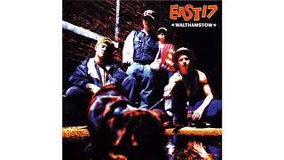 East 17 - Feel What U Can't C
