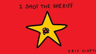 I shot the sheriff - Eric Clapton