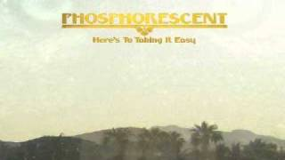Phosphorescent - Tell Me Baby (Have You Had Enough)