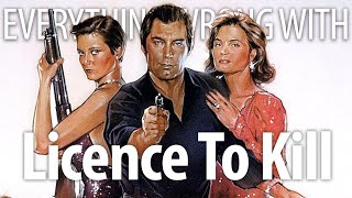 Everything Wrong With Licence To Kill In 23 Minutes Or Less