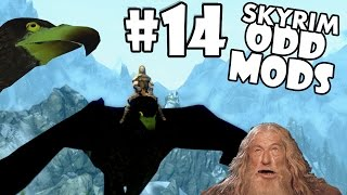 Skyrim Odd Mods #14 - THANKS GANDALF (Season Premiere)