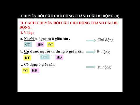 Tiếng Việt Lớp 7: Bài Chuyển Câu Chủ Động Thành Câu Bị Động
