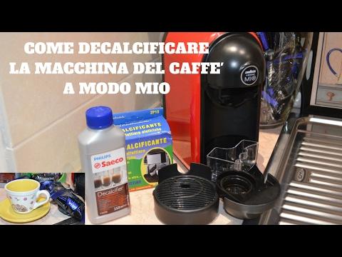 COME DECALCIFICARE MACCHINA CAFFE' LAVAZZA A MODO MIO