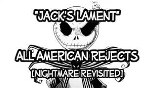 Jack's Lament (All-American Rejects Cover) Lyrics Video [Nightmare Revisited]